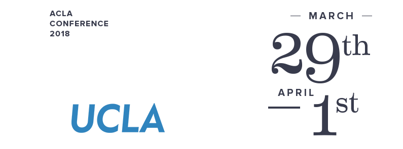 2018 ACLA Conference Annual Meeting - March 29-April 1