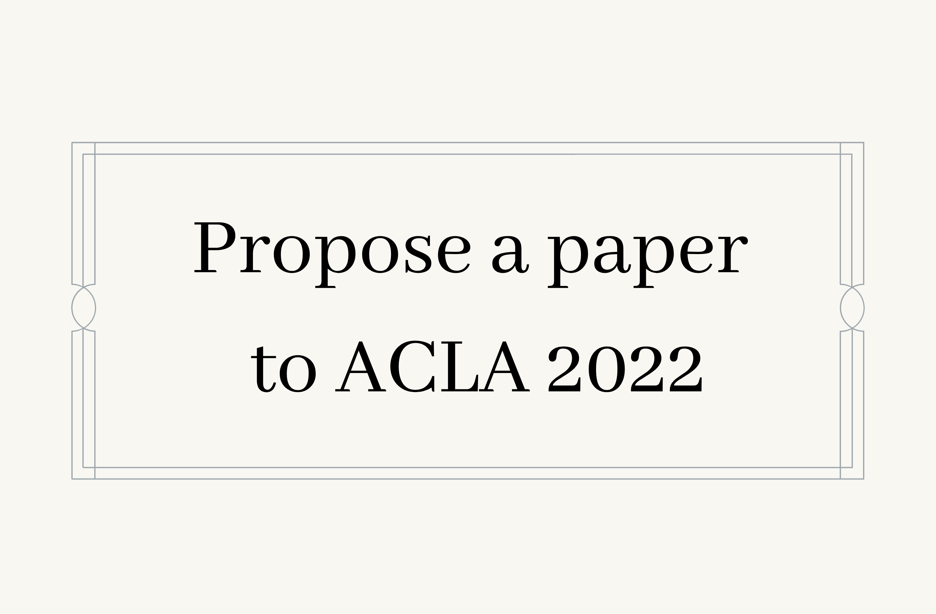 Propose a paper to ACLA 2022